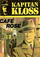 Kapitan Kloss #08: Cafe Rose