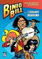 Binio Bill... i Szalony Heronimo