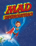 MAD #02: MAD o superbohaterach