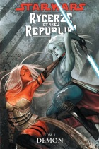 Star Wars: Rycerze starej republiki #09: Demon