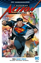 Superman. Action Comics #04: Nowy świat
