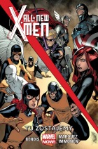 All New X-Men #02: Tu zostajemy