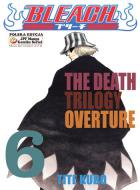 Bleach #06: The Death Trilogy Overture