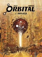 Orbital #07: Implozja