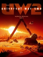 Universal War Two. Tom 1