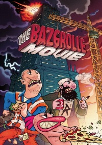Bazgrolle. The Movie