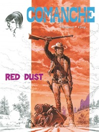 Comanche #01: Red Dust