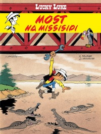 Lucky Luke. Most na Missisipi