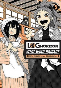 Log Horizon - West Wind Brigade #05