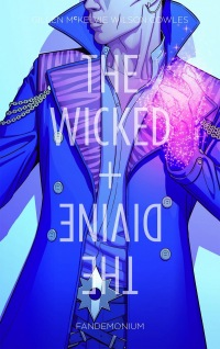 The Wicked + The Divine #02: Fandemonium