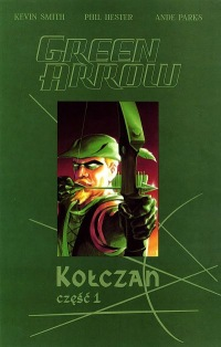 Green Arrow: Kołczan #1
