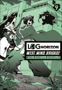 Log Horizon - West Wind Brigade #09