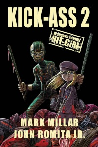 Kick-Ass #2 & Hit-Girl