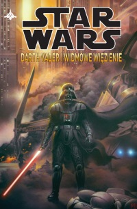 Star Wars Legendy #02: Star Wars. Darth Vader i widmowe więzienie