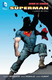 Superman. Action Comics #01: Superman i ludzie ze stali