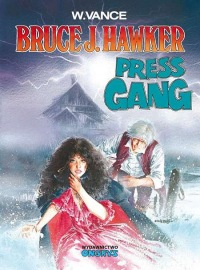 Bruce J. Hawker #03: Press Gang