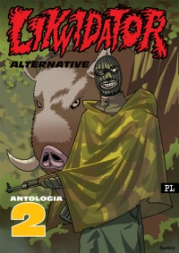 Likwidator Alternative - Antologia 2
