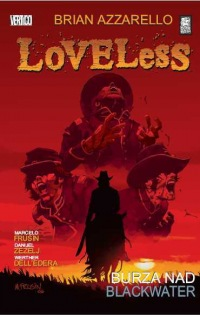 Loveless #2: Burza nad Blackwater
