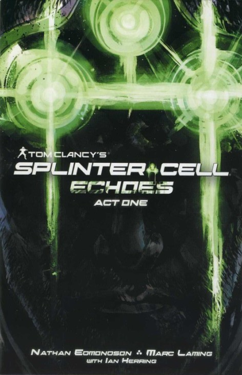 Tom Clancy's Splinter Cell Echoes - Act one