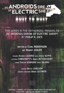 Do Androids Dream of Electric Sheep? Dust to Dust Vol. 1